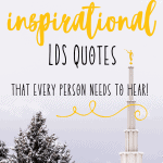 lds quotes, inspirational quotes