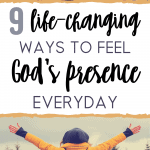 Ways to Feel God's Presence