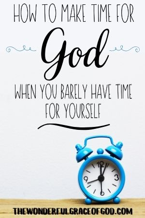 how to make time for God