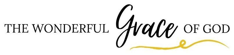 The Wonderful Grace of God
